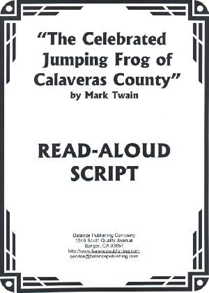 The Celebrated Jumping Frog of Calaveras County (Read-Aloud Script)