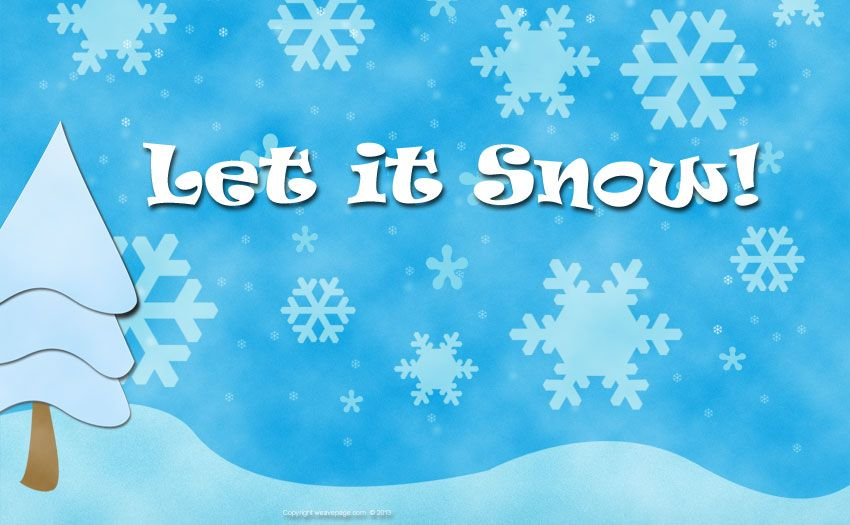 """Let It Snow"" Wallpaper for your PC or Mac"