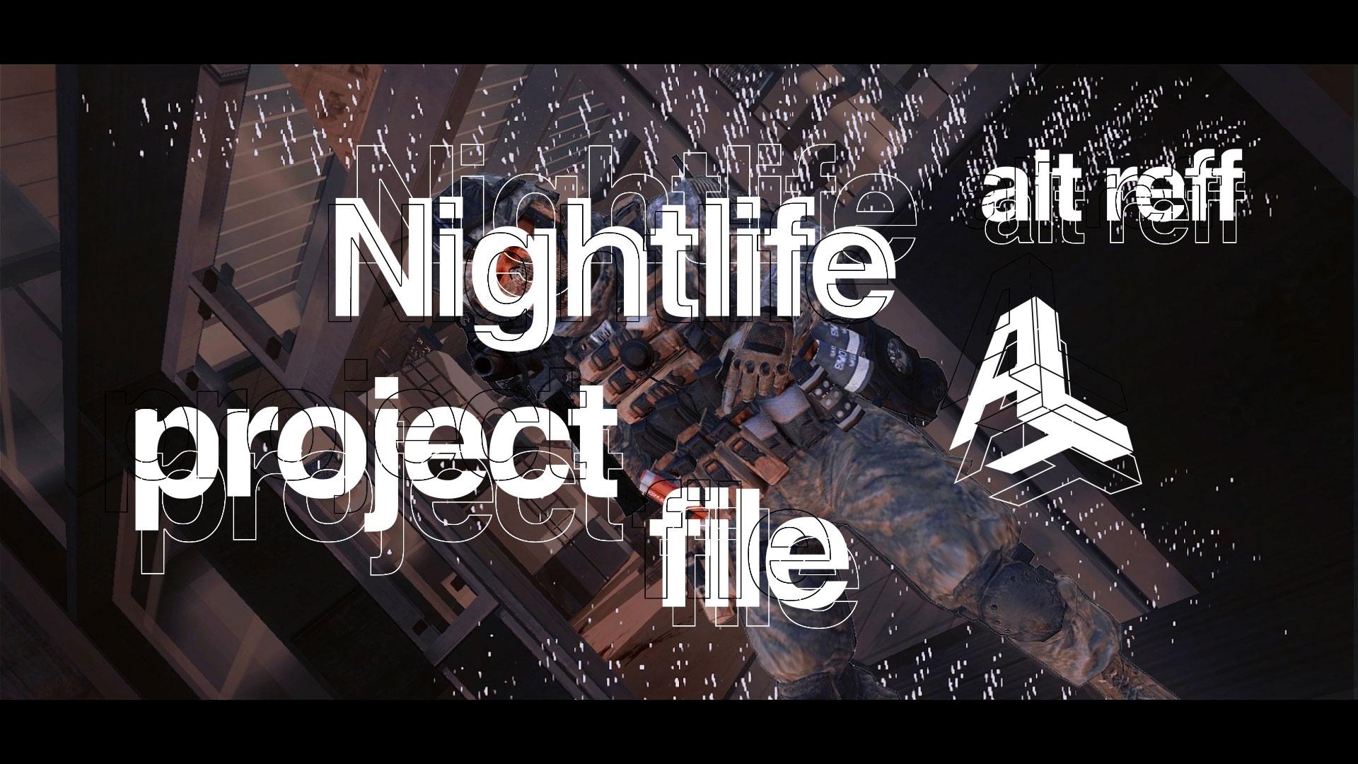 Nightlife (ft. alt reff)