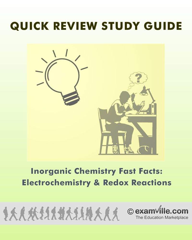 Inorganic Chemistry Fast Facts: Electrochemistry and Redox Reactions