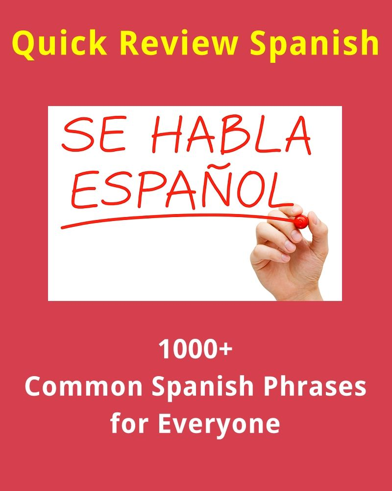1000+ Common Spanish Phrases and Words for Everyone