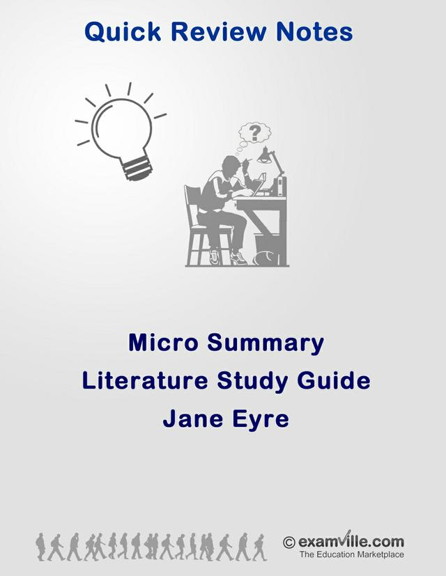 Literature Micro Summary - Jane Eyre