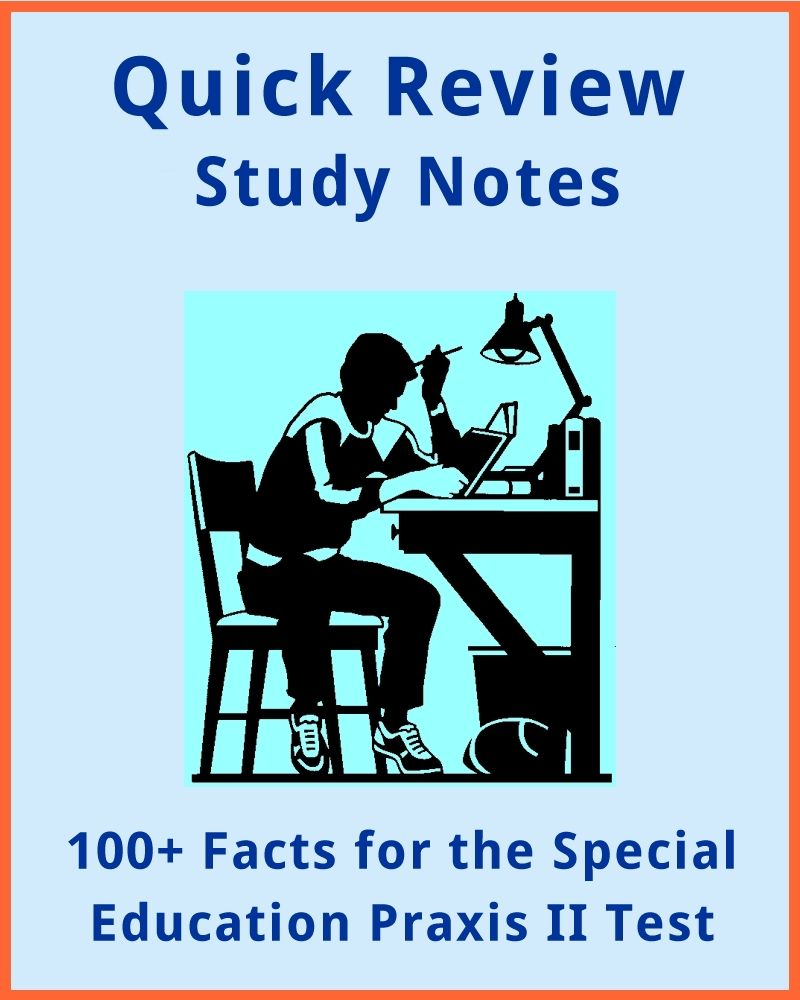 100+ Facts for the Special Education Praxis II Test