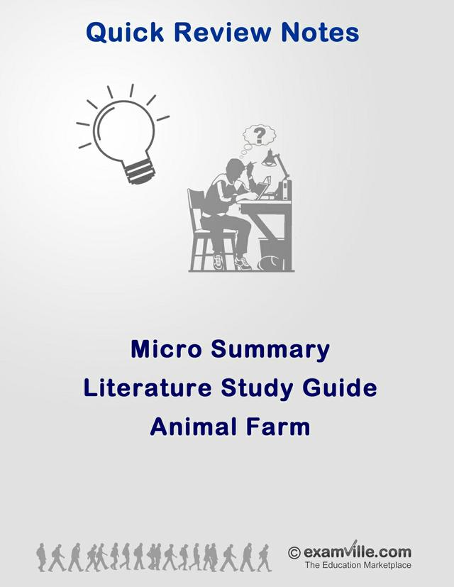 Literature Micro Summary - Animal Farm
