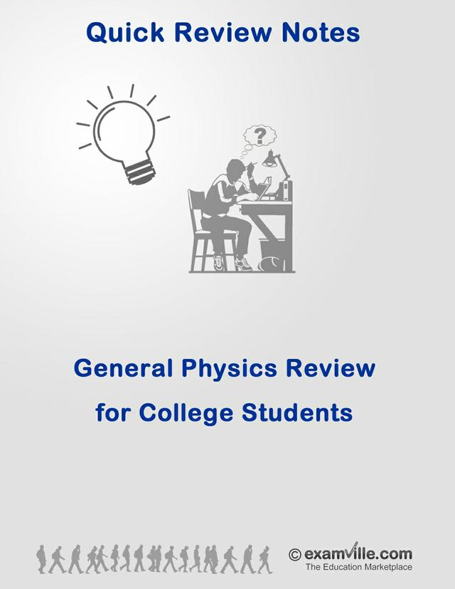General Physics Quick Review