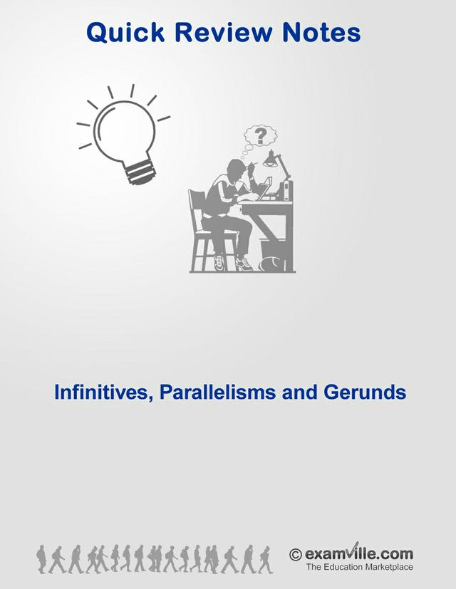 English Grammar Review - Infinitives, Parallelisms, Gerunds