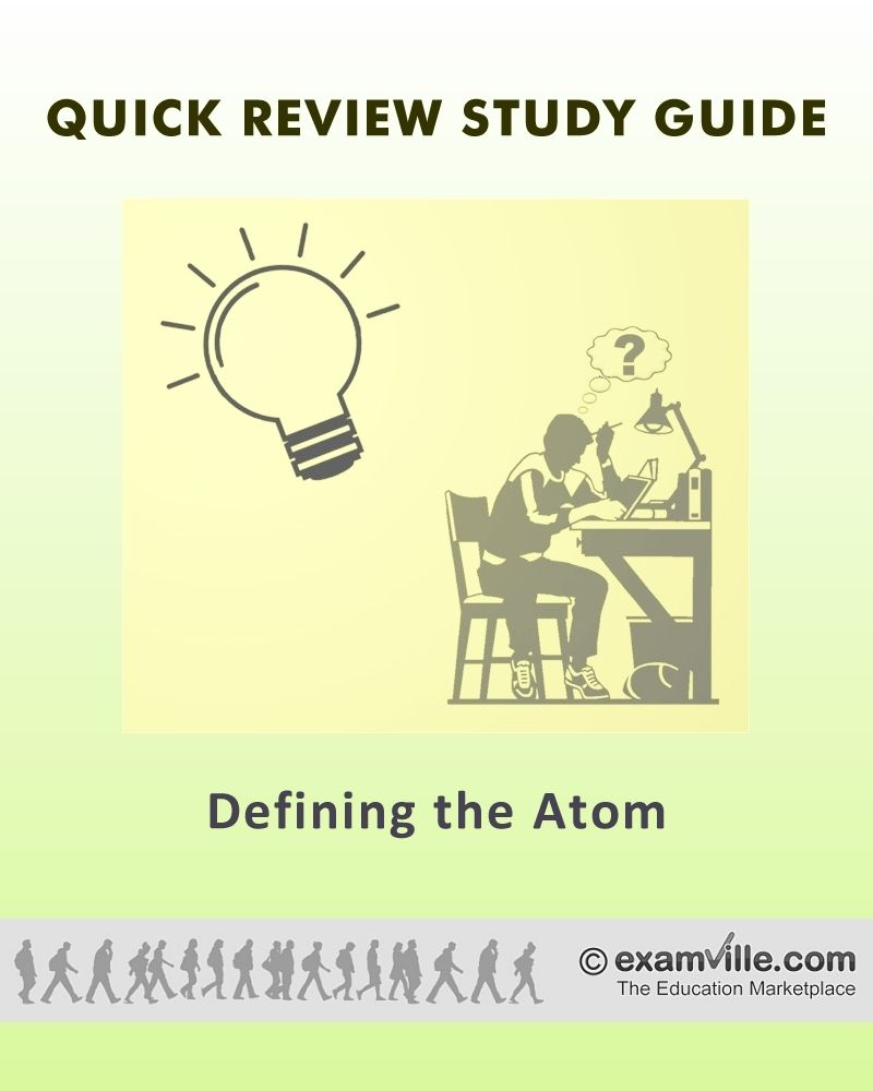 Defining the Atom (General Chemistry Quick Facts)