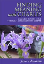 Finding Meaning With Charles - Janet Edmunson