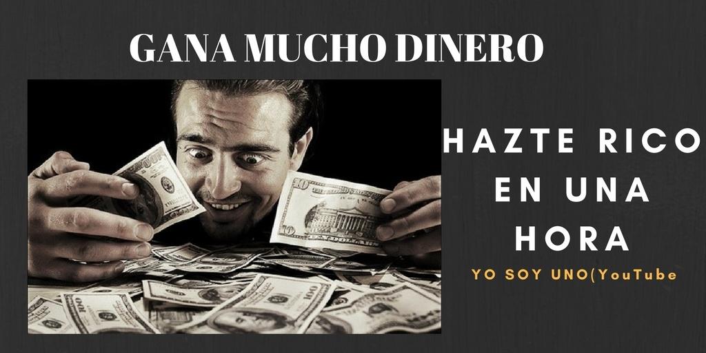 HAZTE RICO EN UNA HORA