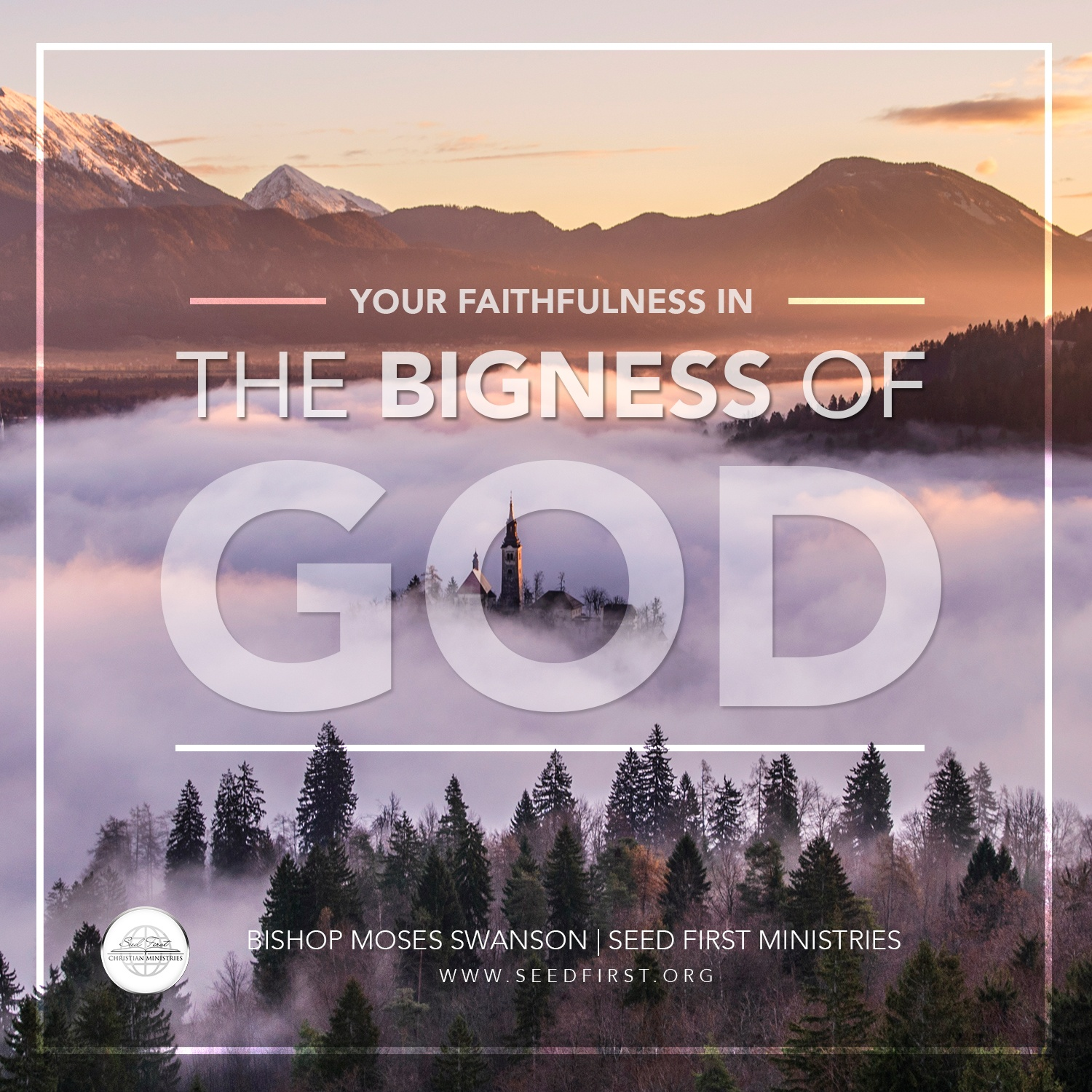 Your Faithfulness in the Bigness of God