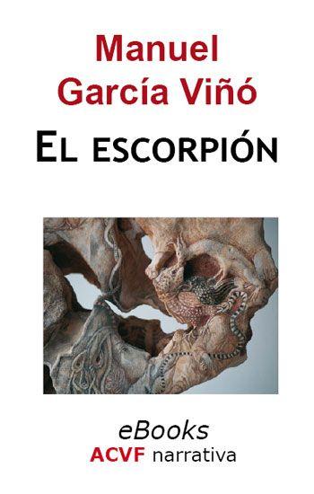 El escorpión, de Manuel García Viñó (epub)
