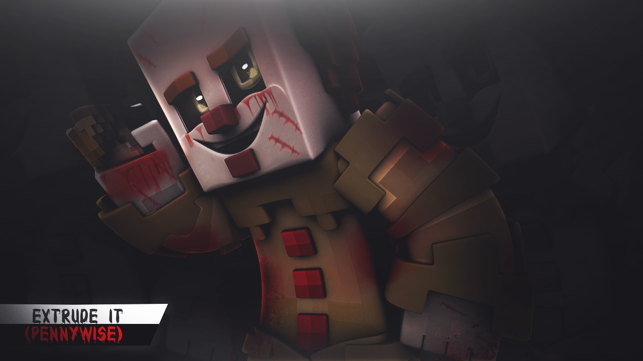 Extrude IT ( Pennywise) / By @ItzNexorZz