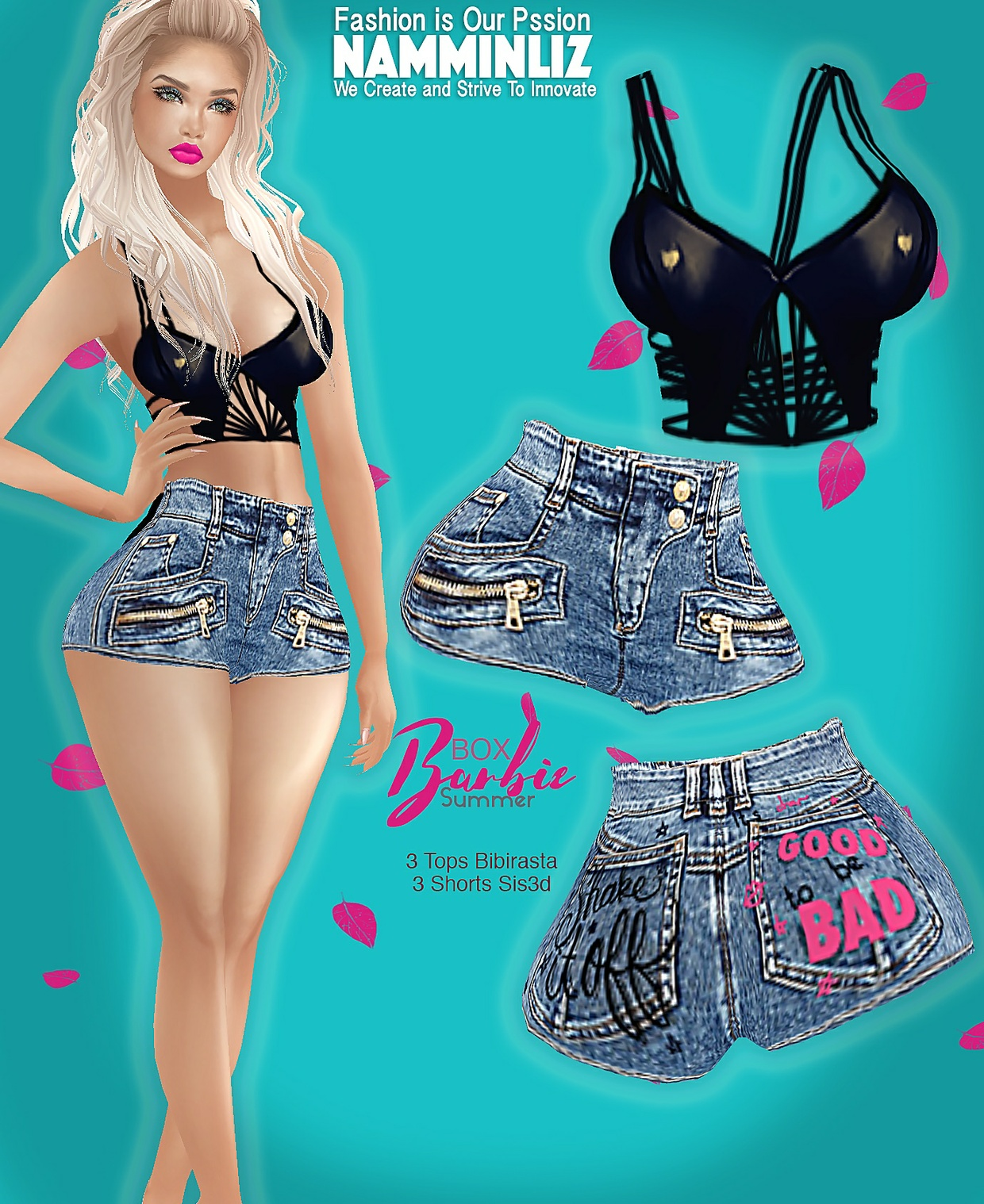 B O X Summer Barbie 4Sis3d Shorts + 4Bibirasta Tops w/normal resell right Limited to 5 Customers