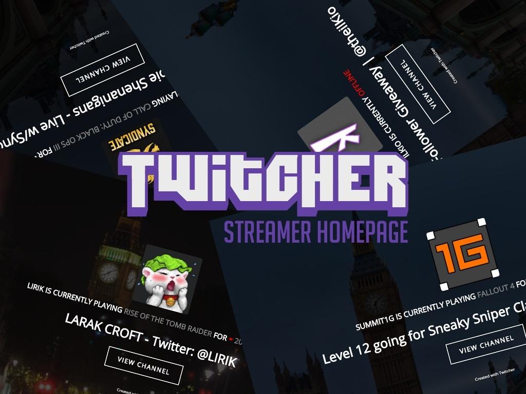 Twitcher - Twitch TV Streamer Homepage