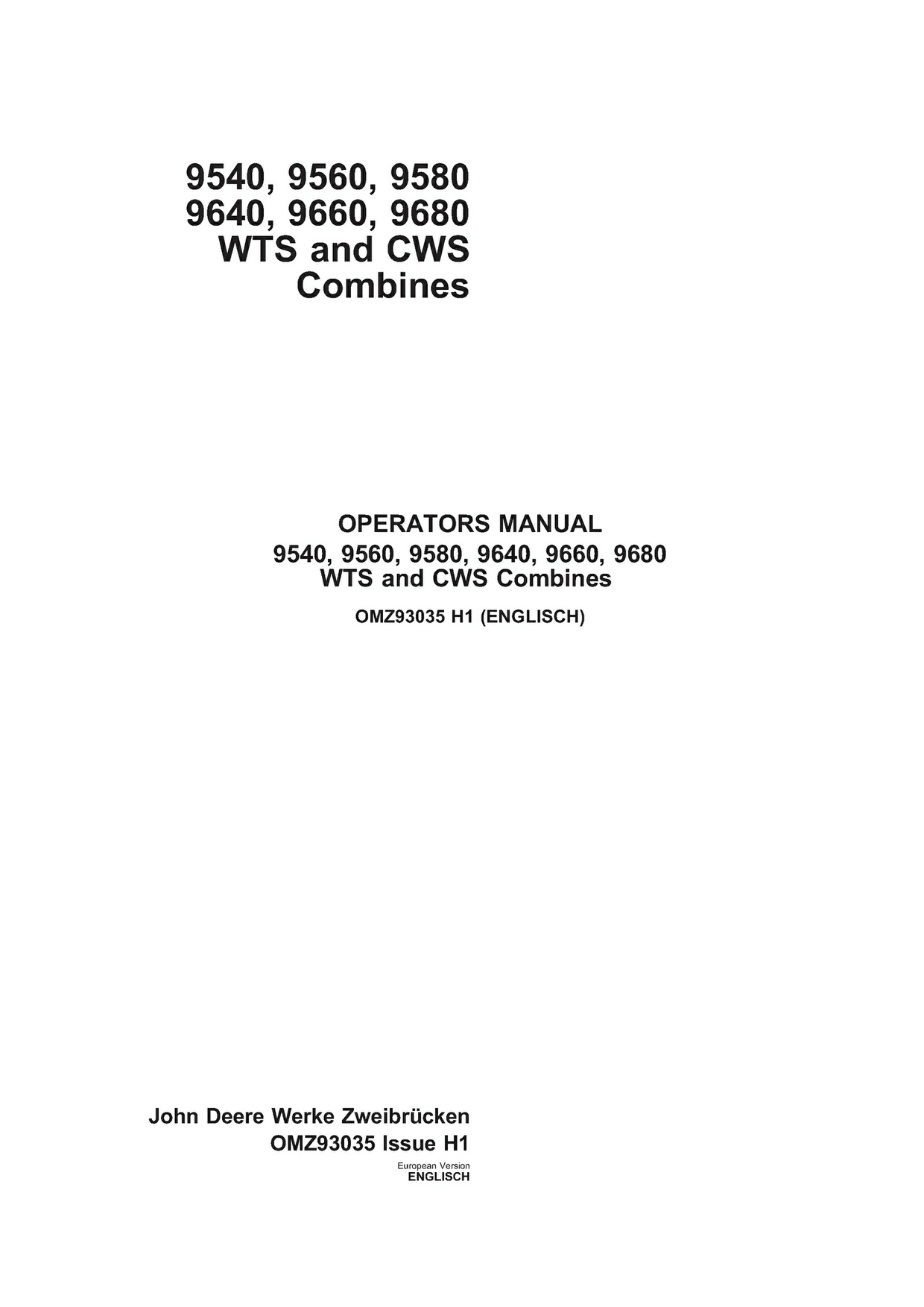 PDF Download John Deere 9540 - 9680 WTS and CWS Combines Operator's Manual OMZ93035