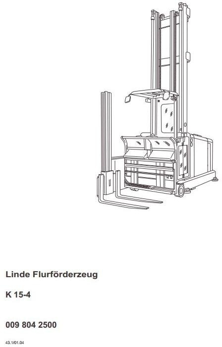 Linde Truck Type 009: K15-4 Operating Instructions (User Manual)