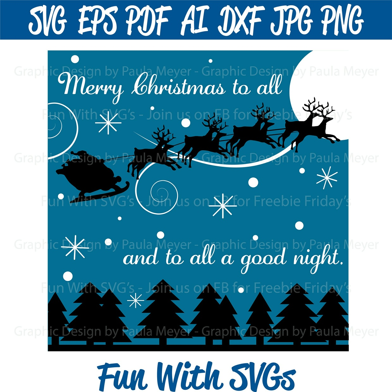 Merry Christmas to All - SVG Cut File, High Resolution Printable Graphics and Editable Vector Art