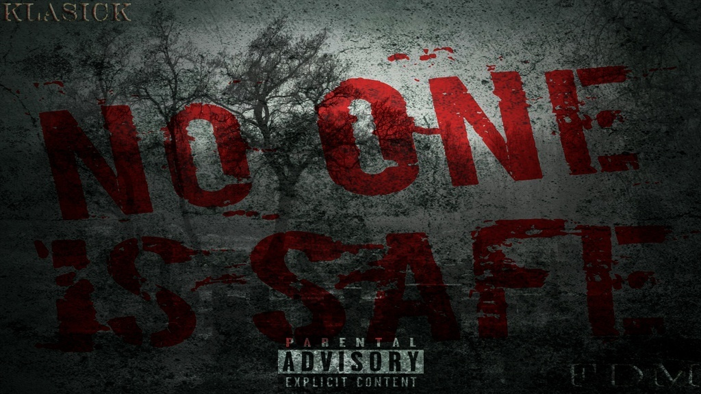 NO ONE IS SAFE EP