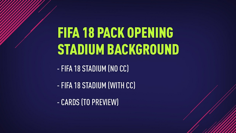 FIFA 18 STADIUM (FIFA 18 PACK OPENING BACKGROUND)