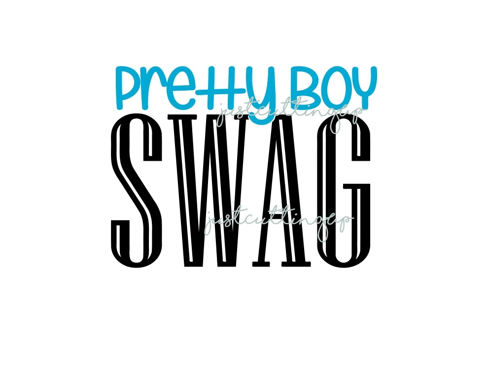 Pretty Boy SWAG- SVG ONLY