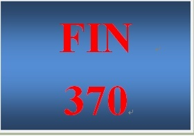 fin 370 wk 1 Fin/370 wk2 – question and problem sets week 2 fin/370 wk2  individual: use case diagram bsa 412 week 1 lindashelp learning team:.