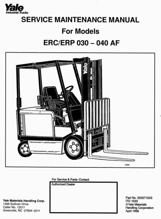 Yale Electric ForkLift Truck: ERC030AF, ERC040AF, ERP030AF, ERP040AF Workshop Service Manual