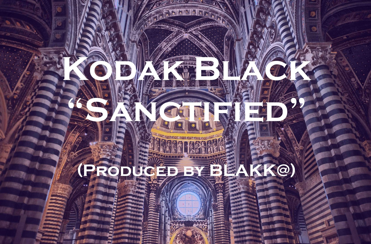 """Sanctified"" Kodak Black Type Beat (Prod. BLAKK@)"