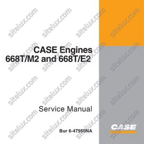 Case 668T/M2 and 668T/E2 Engines Service Manual - 6-47950NA