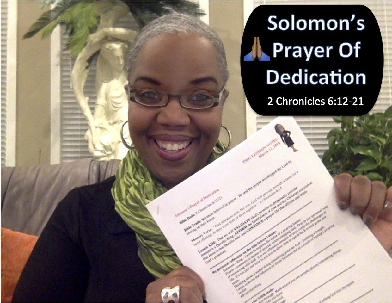 Sunday School Lesson Notes:  Solomon's Prayer of Dedication