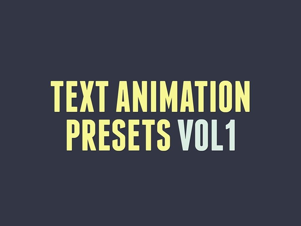 Text Animation Presets Vol1