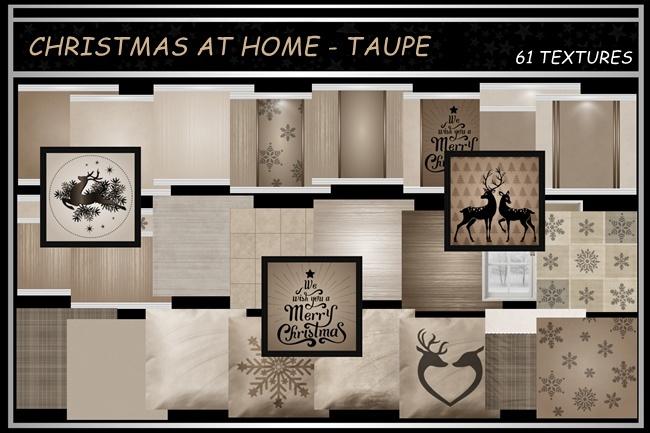 CHRISTMAS AT HOME ~ TAUPE