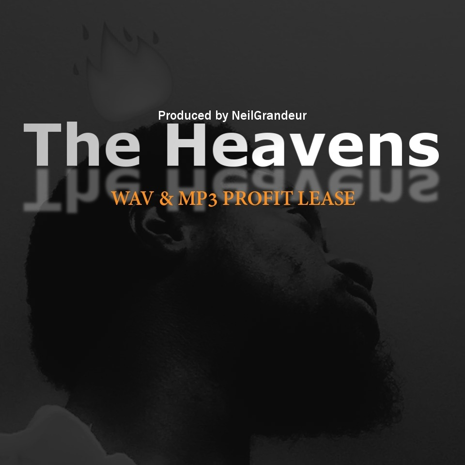 The Heavens [Produced by NeilGrandeur] - Wav Standard Lease