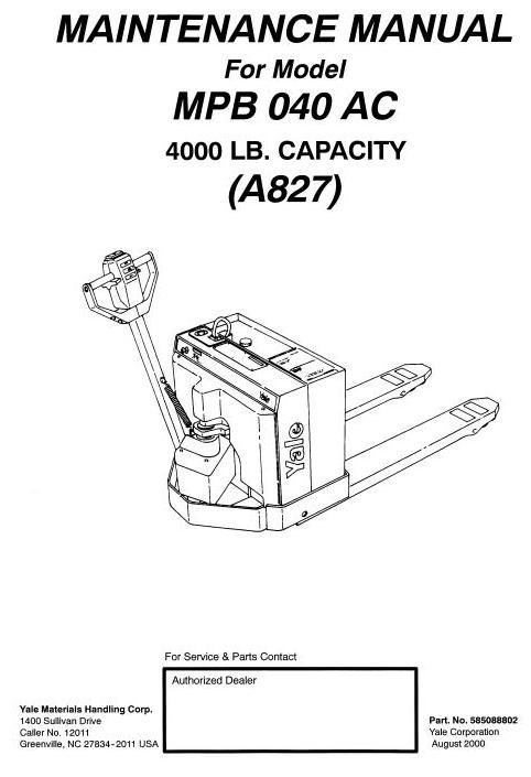 Yale Pallet Truck Type A827: MP040AC, MPB040AC Workshop Service Manual