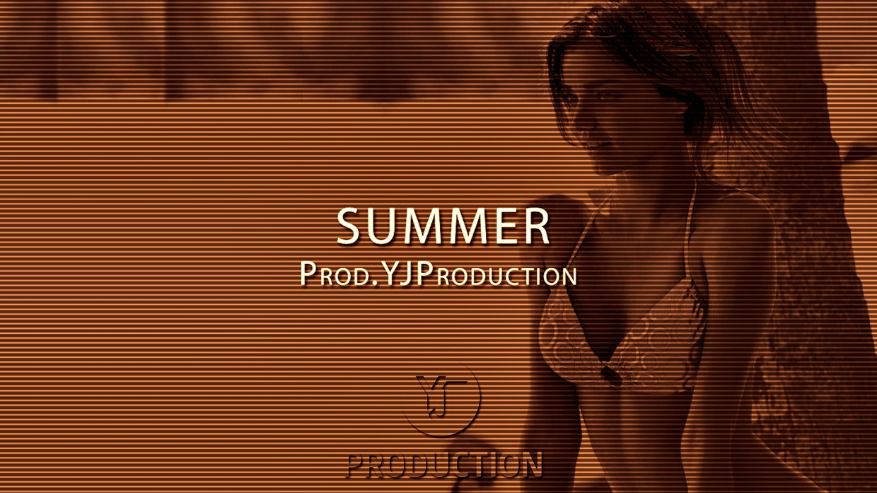 SUMMER | YJ Production