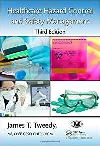 Healthcare Hazard Control and Safety Management, 3rd Edition ( PDF , Instant download )