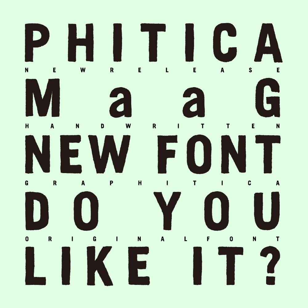Font : PHITICA_MaaG