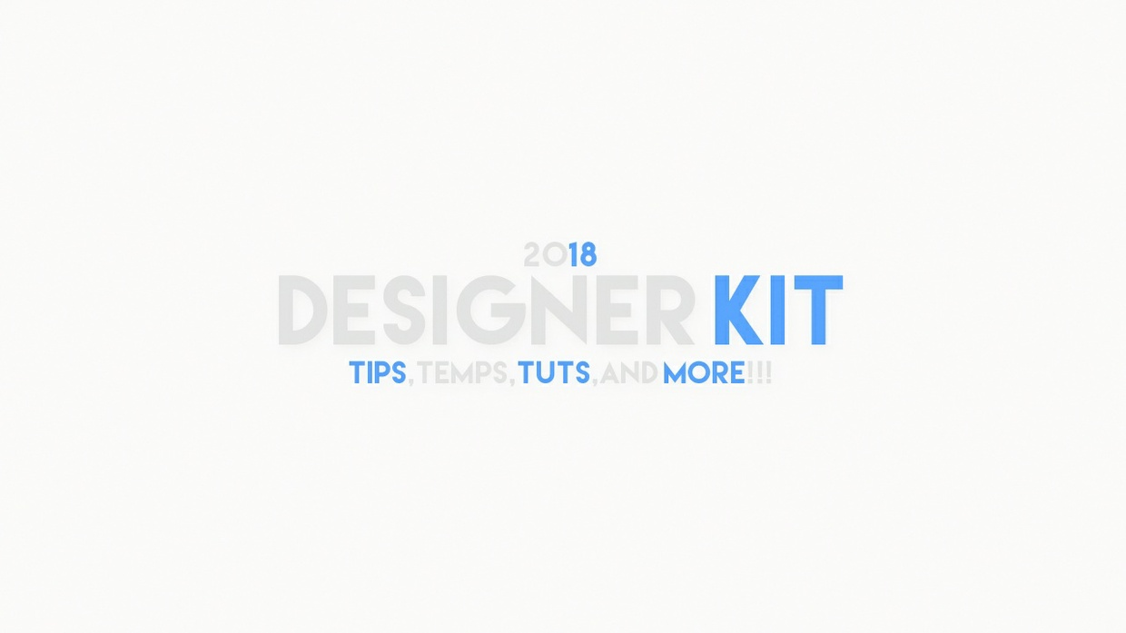 2018 Designers Kit! (For Noobs And Pros!)