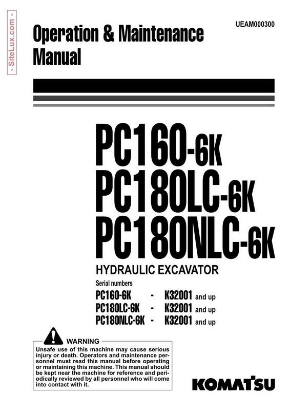 Komatsu PC160-6K, PC180LC-6K, PC180NLC-6K Hydraulic Excavator (K32001 and up) OM Manual - UEAM000300