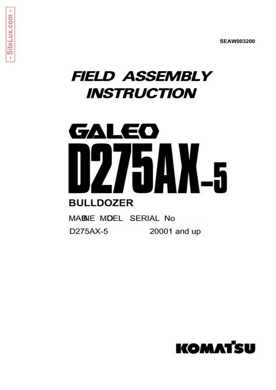 Komatsu D275AX-5 Galeo Bulldozer (20001 and up) Field Assembly Instruction - SEAW003200