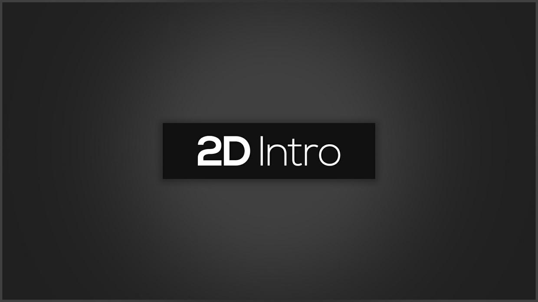 2D Intro [CLOSE]