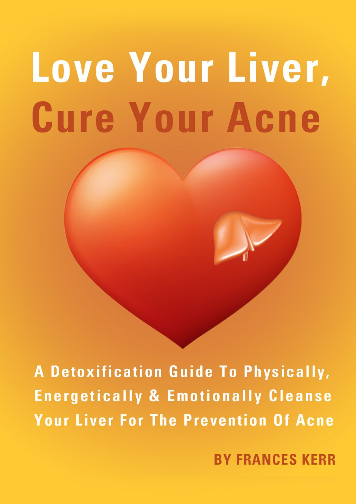 Love Your Liver, Cure Your Acne