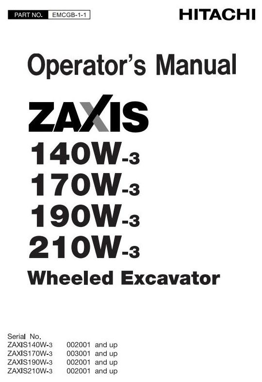 Hitachi Hydraulic Excavator Zaxis 140W-3, 170W-3, 190W-3, 210W-3 Operating and Maintenance Manual