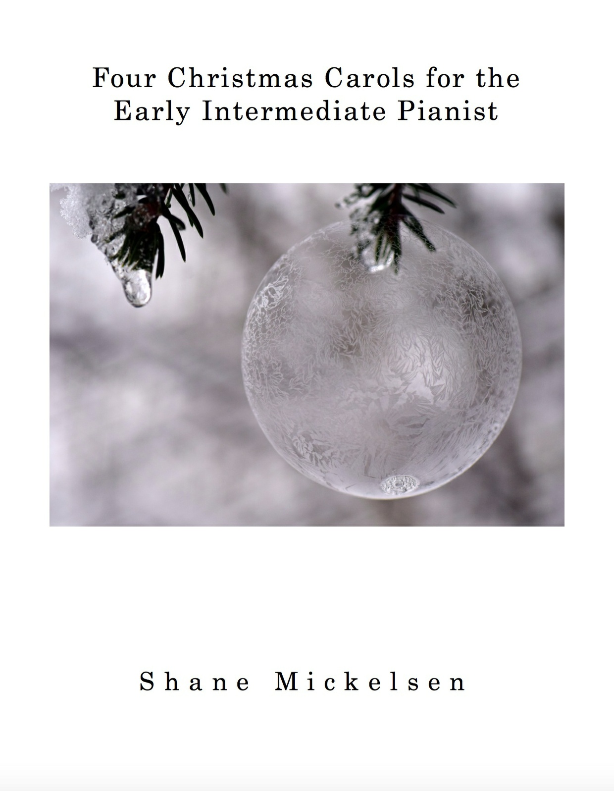 Four Christmas Carols for the Intermediate Pianist