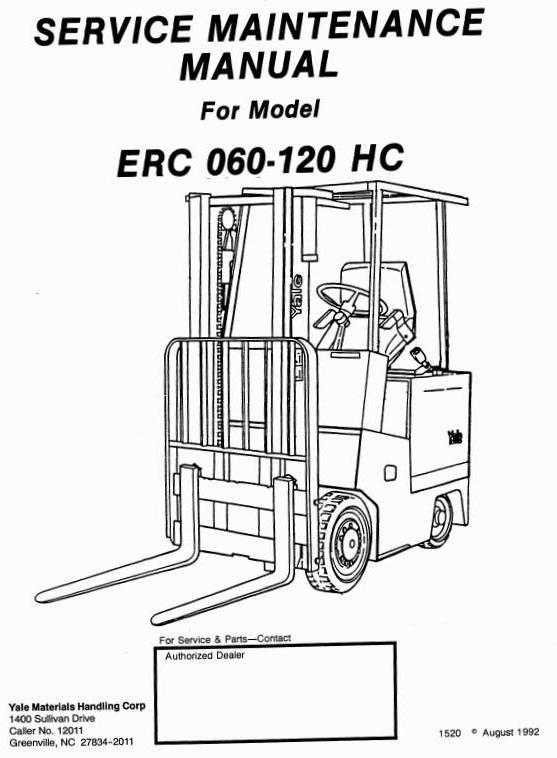 Yale Electric Forklift Truck: ERC060HC, ERC070HC, ERC080HC, ERC100HC, ERC120HC Service Manual