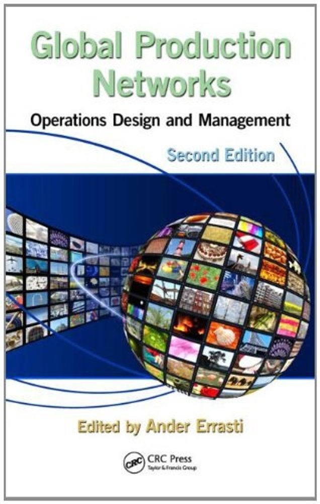 Global Production Networks Operations Design and Management, 2nd Edition  ( PDF, Instant download )
