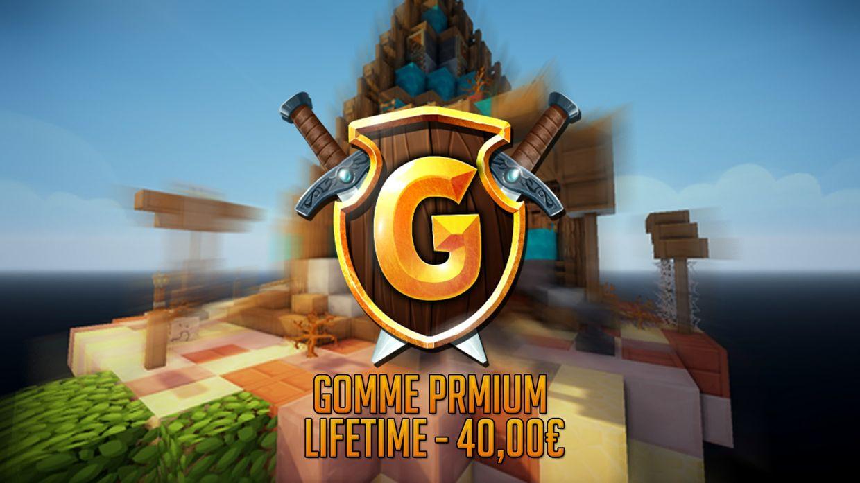 Gomme Premium- Lifetime