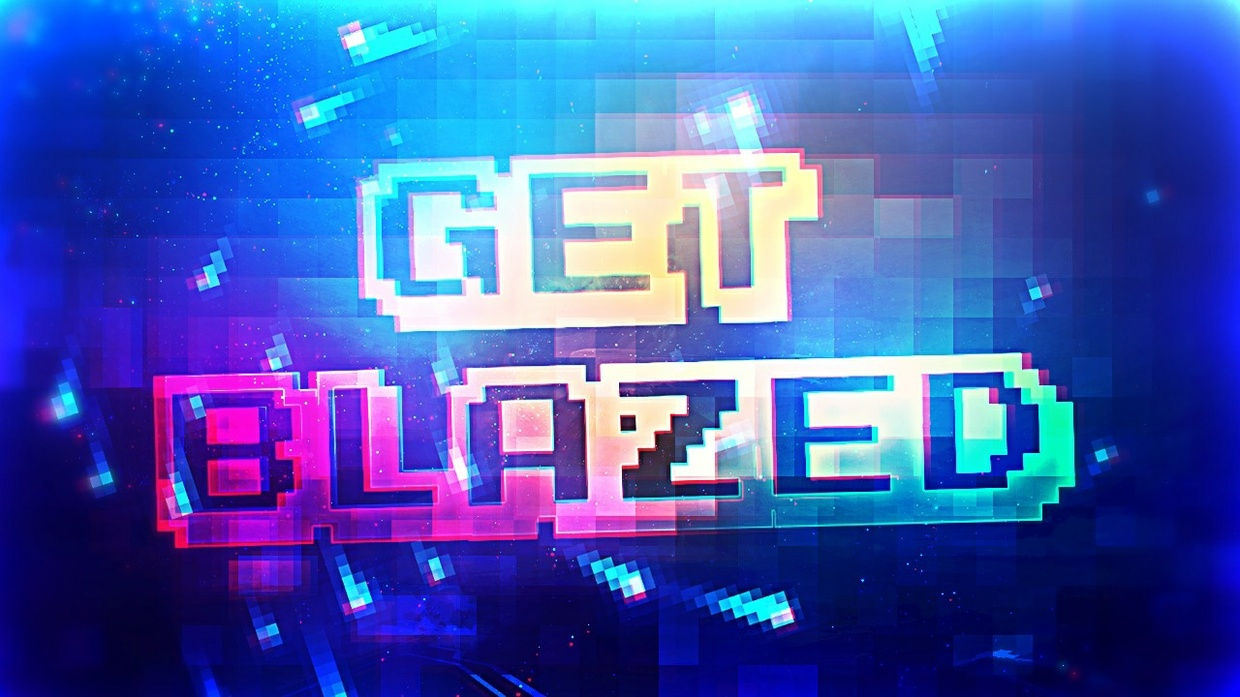 Get Blazed Project File