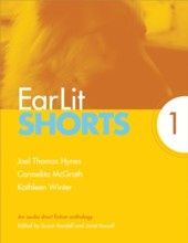 EarLit Shorts 1 (Joel Thomas Hynes, Carmelita McGrath, Kathleen Winter)