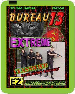 TTG#3667 Bureau 13 Extreme