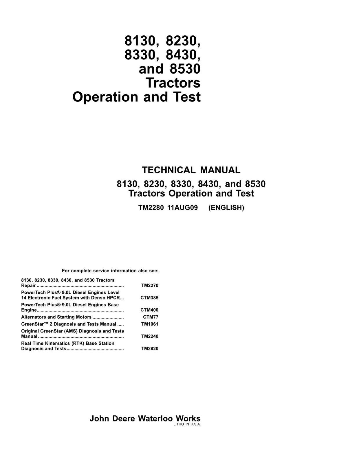 John Deere 8130 8230 8330 8430 8530 - technical manual - operation and test - TM2280 - 5646 pages